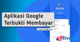 6 Aplikasi Uang milik Google yang Terbukti Membayar
